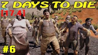 7 Days To Die ► Новая база ►6