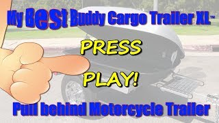 Motorcycle Pull Behind Trailer - My Best Buddy Cargo Trailer XL