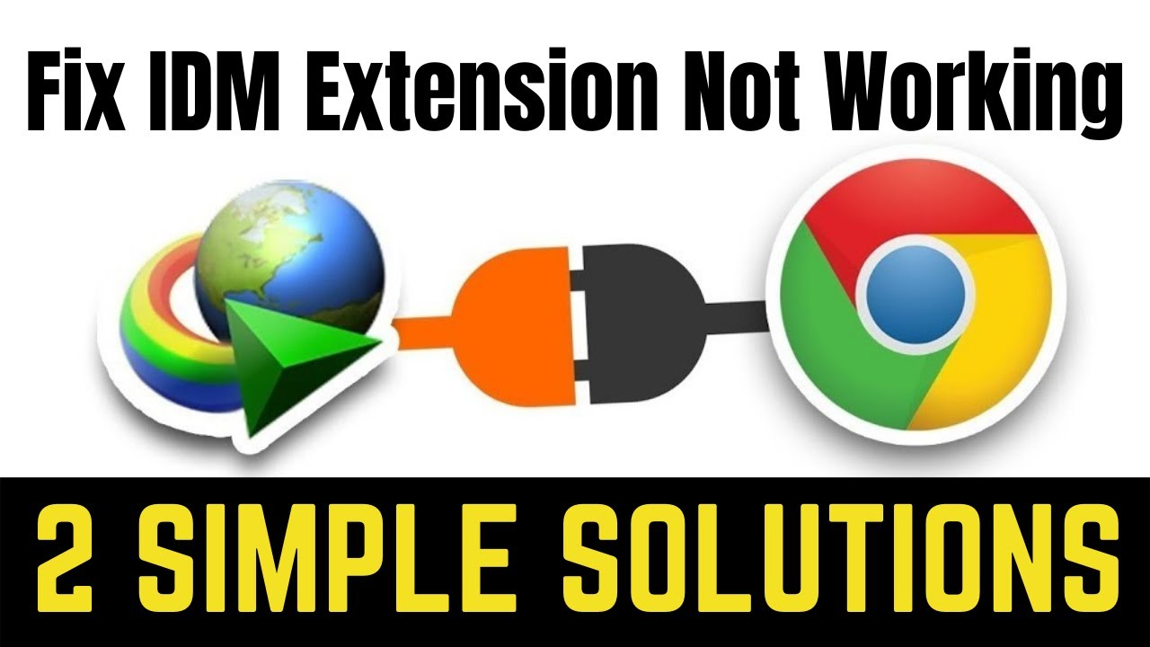 How To Fix IDM Extension Problem In Google Chrome Easily [ SOLUTION 2 ]