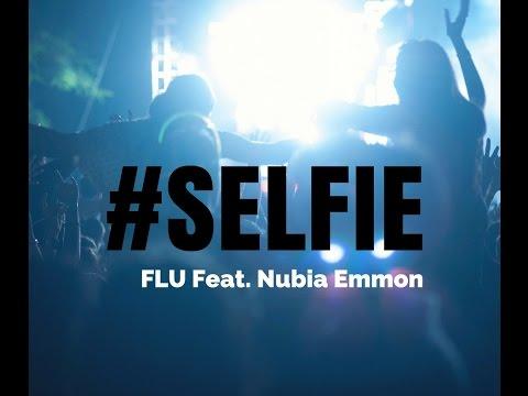 selfie---flu,-feat.-nubia-emmon