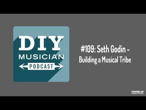 #109: Seth Godin – Building a Musical Tribe