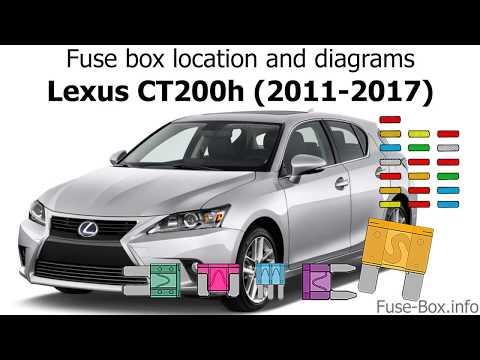 Fuse box location and diagrams: Lexus CT200h (2011-2017 ... Radio Wiring Diagram Lexus Ct on
