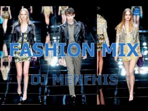FASHION music MIX ✈ DJ MENFHIS