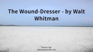 an analysis of the wound dresser by walth whitman and success is counted sweetest by emily dickinson Walt whitman and emily dickinson are two poets who contributed great works of art to american society although they were poets from the same time first of all, in success is counted sweetest, emily dickinson talks about different feelings of success in the first stanza, dickinson says that to.