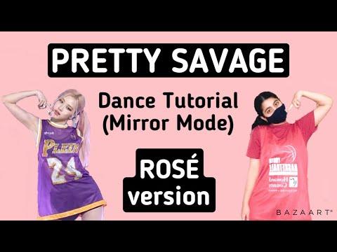 BLACKPINK Pretty Savage- Dance Tutorial (ROSÉ version)