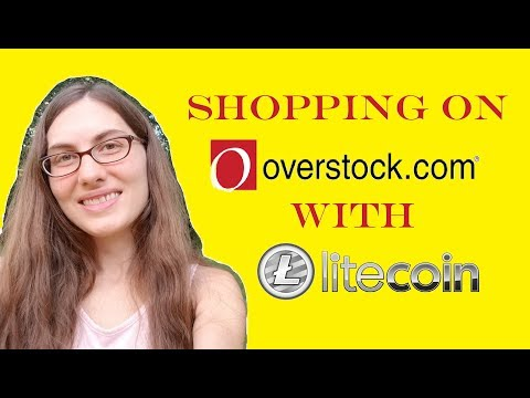 Using Litecoin To Make A Purchase At Overstock.com!