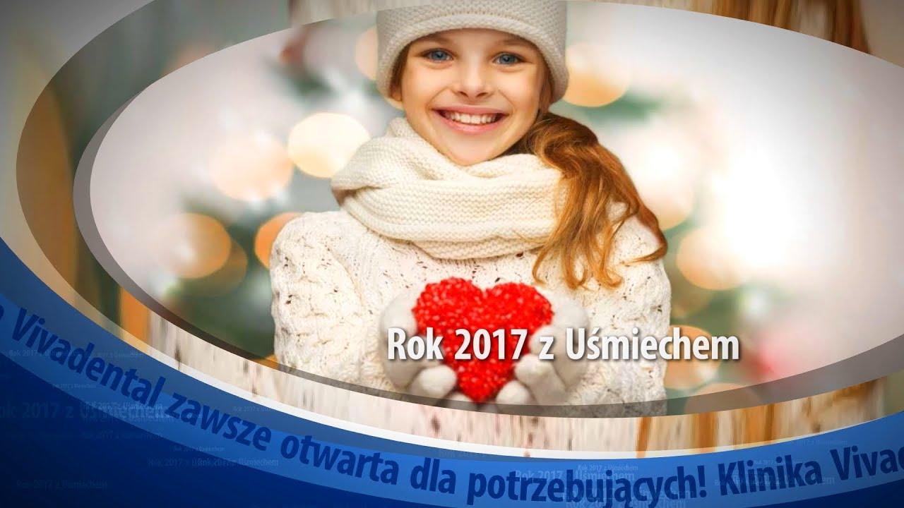 Rok 2017 z Uśmiechem i Fundacją Vivadental