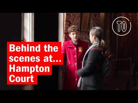 Behind the scenes at... Hampton Court | City Secrets | Time Out London
