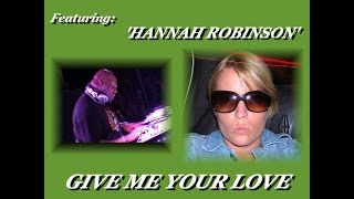 CARL COX FT.  'HANNAH ROBINSON'  ''GIVE ME YOUR LOVE'' (VALENTINO 12'' MIX)(2004)