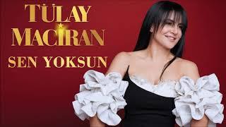 Tülay Maciran - Sen Yoksun