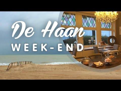 A cozy weekend in De Haan, Belgium