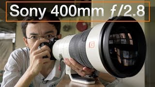 Sony 400mm f/2.8 Hands-on First Lok