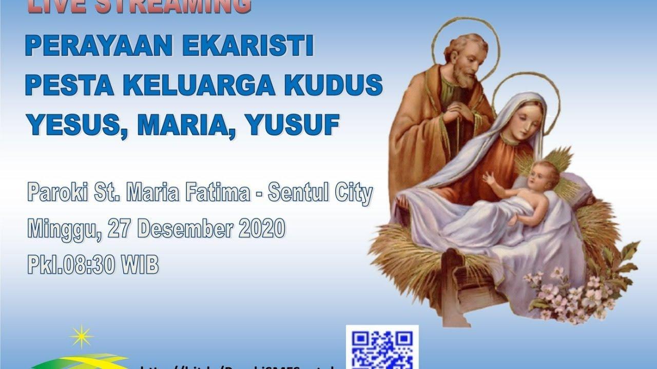 Pesta Keluarga Kudus 27 Desember 2020 Youtube