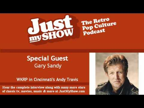 Interview with WKRP Star Gary Sandy AKA Andy Travis