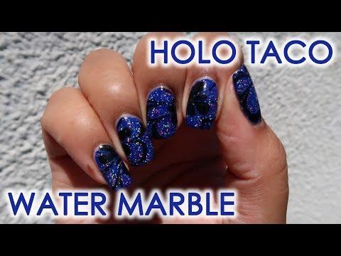 Holo Taco Water Marble | DIY Nail Art Tutorial
