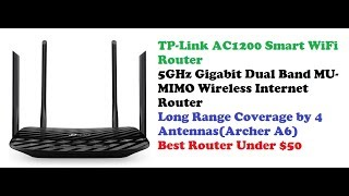 Archer A6 Smart WiFi Router Review | TP Link AC1200 5GHz Dual Band Wireless Internet Router