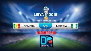 [REPLAY- 1er mi temps ] Coupe d'Afrique de mini-Foot à Tripoli : Revivez le match Sénégal - Nig