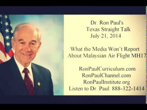 Ron Paul :  What the Media Won't Report About Malaysian Air MH17