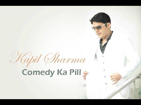 Kapil Sharma | Comedy Ka Pill |...