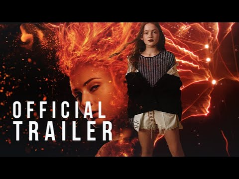 DARK PHOENIX Official Trailer (2019) Sophie Turner, Sadie Sink Movie HD