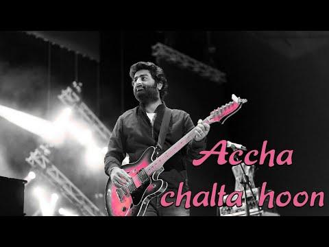 Accha Chalta Hoon Duaaon Mein Yaad Rakhna - Arijit Singh Live In Concert