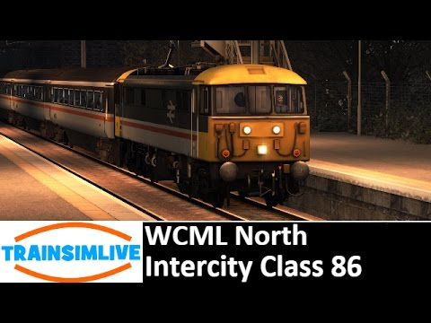 Let's Play Train Simulator 2016 - WCML North, Intercity Class 86