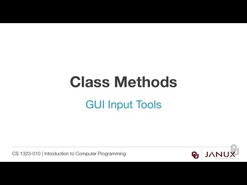 Introduction to Computer Programming - Class Methods - Graphical User Interface Utilities
