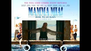 Mamma Mia Here We Go Again -  My Love, My Life