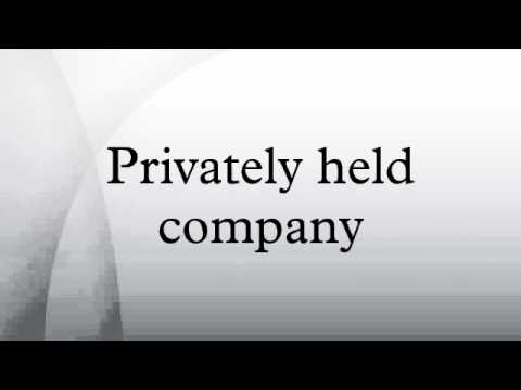 Privately held company