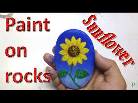 Paint on rocks – Sunflower  – Vẽ Hoa Hướng Dương trên đá – Loe City