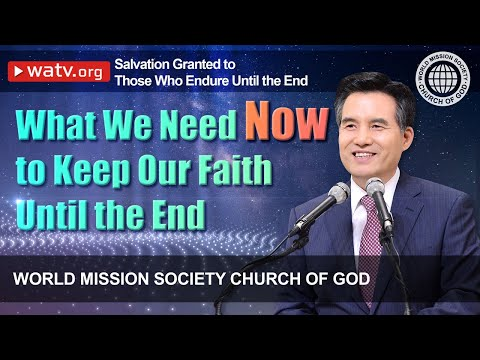 Salvation Granted to Those Who Endure Until the End   Christ Ahnsahnghong, God the Mother