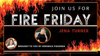 Fire Friday with Jena Turner