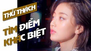 TÌM ĐIỂM KHÁC BIỆT CÙNG NHÓM NHẠC K-POP (BTS, SNSD, BLACKPINK, EXO, TWICE, BIG BANG, T-ARA,...)