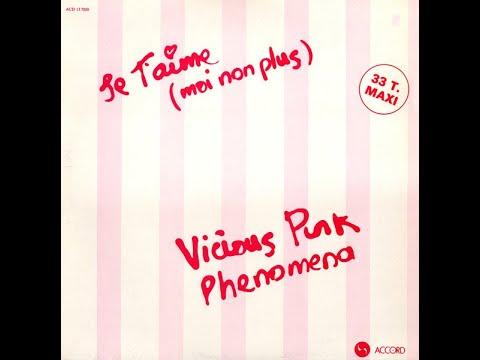 Vicious Pink Phenomena - Je T'Aime (Moi Non Plus) (Serge Gainsbourg)