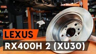 Wie LEXUS RX (MHU3_, GSU3_, MCU3_) Bremsscheibe austauschen - Video-Tutorial