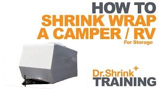 Shrink Wrap an RV for Storage