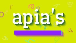 """How to say """"apia's""""! (High Quality Voices)"""