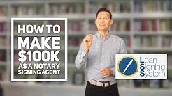 How to Become a Six Figure $100,000 Notary Public Loan Signing Agent