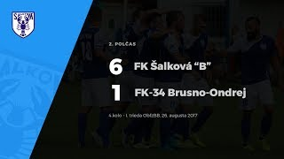 "2.polčas FK Šalková ""B"" - FK 34 Brusno-Ondrej, 26.8.2017"