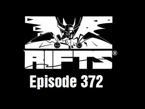 Rifts RPG Campaign Part 372