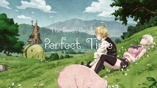 Download The Seven Deadly Sins - 'Perfect Time' with Lyrics