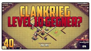 Let´s Play Clash of Clans #40 [GER] | Level 10 Gegner im Clankrieg - Babaking auf 8 | Vicevice