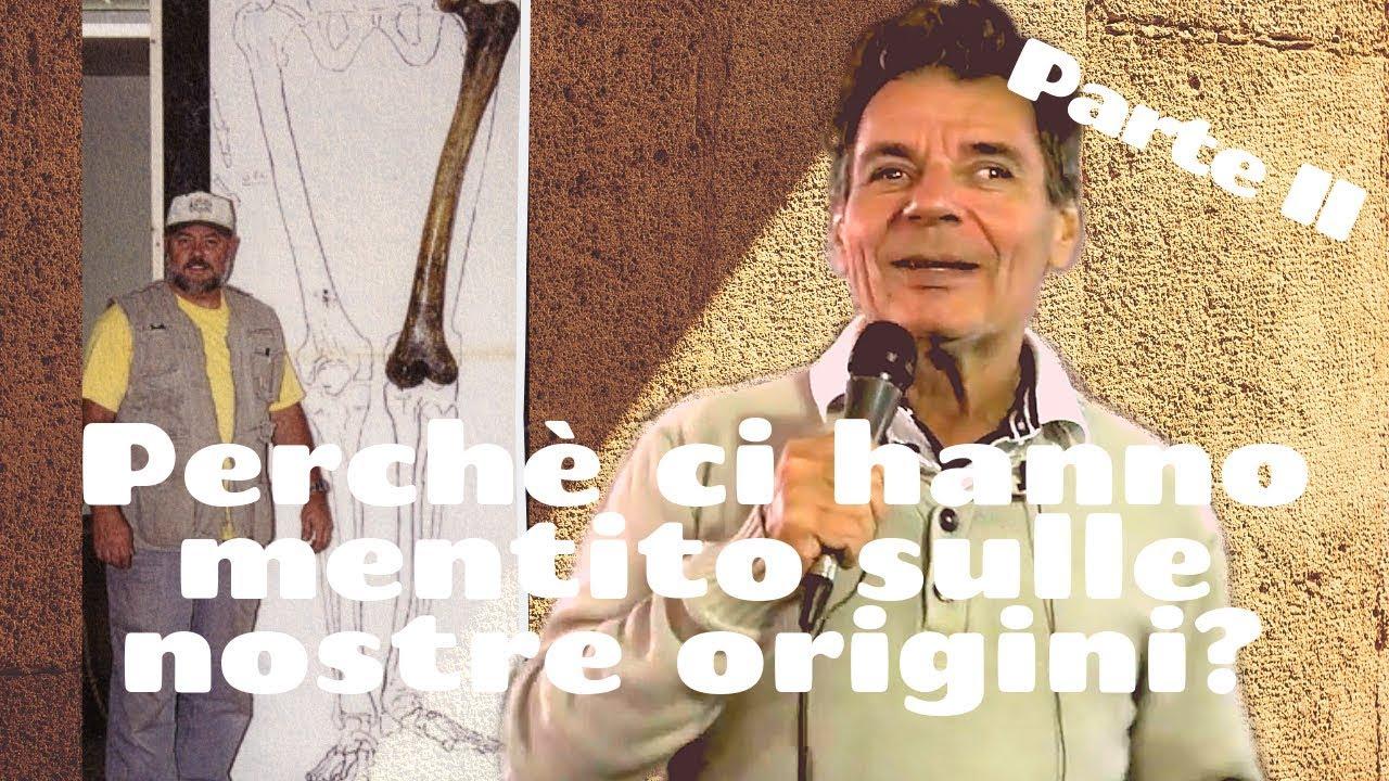 Corrado Malanga - Perché ci hanno mentito sulle nostre origini? Parte 2