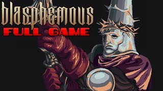 Blasphemous - Full Game & True Ending (Longplay) (No Commentary)