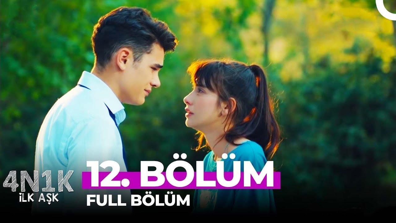 Download 4N1K İlk Aşk 12. Bölüm