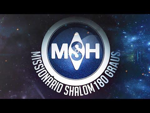 Missionário  Shalom - DVD 180 Graus