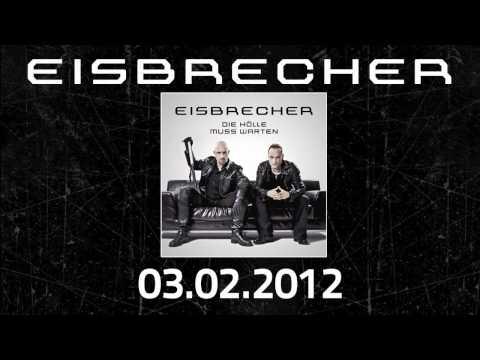 """Eisbrecher - Albumplayer: """"Die Hölle muss warten"""""""
