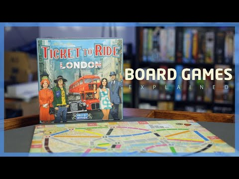How to Play: Ticket To Ride London | Board Games Explained