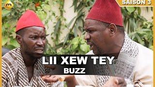 Lii Xew Tey - Saison 3 - Buzz