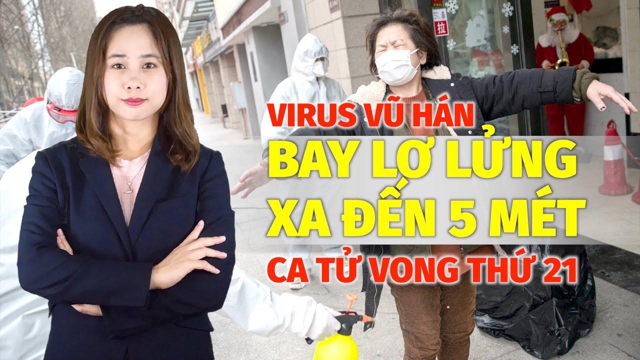 Bản tin 14/08: Ca tử vong thứ 21 do Virus Vũ Hán, tìm thấy bằng chứng nCoV bay lơ lửng xa đến 5 mét